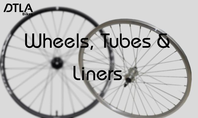 Wheels, Tubes & Liners