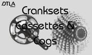 Cranksets, Cassettes, Cogs