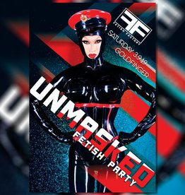 FF Unmasked Fetish Party March 9