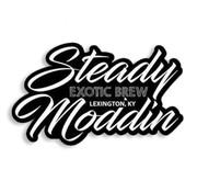 Steady Moddin' Exotic Brew