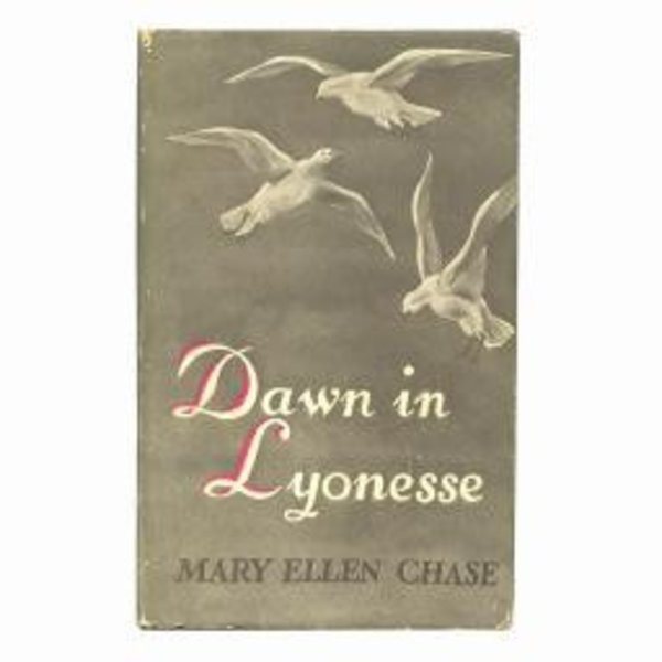 Dawn in Lyonesse by Mary Ellen Chase - Vintage 1938
