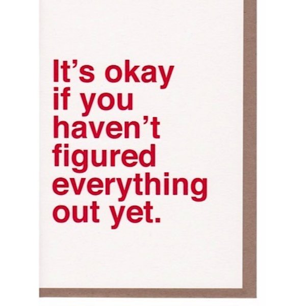 Sad Shop - It's Okay if You Haven't Figured Everything Out Yet Card
