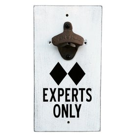 Bottle Opener - Experts Only