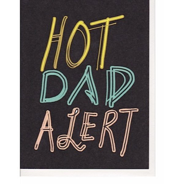 Hoopla Love Hot Dad Alert Card