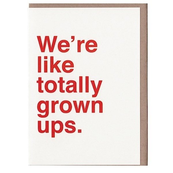 Sad Shop - We're Like Totally Grown Ups Card