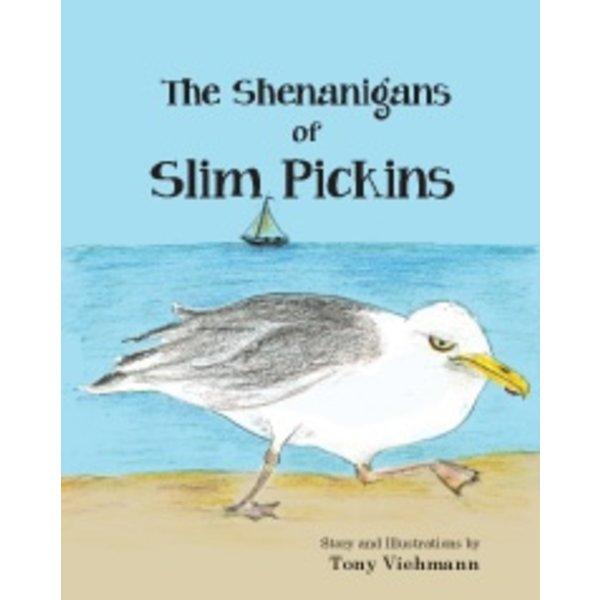 The Shenanigans of Slim Pickins by Tony Viehmann