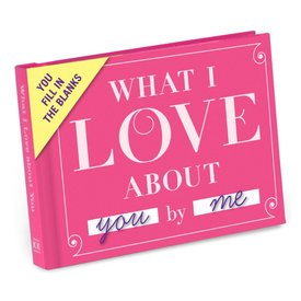 What I Love About You - Journal