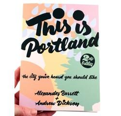 This is Portland: The City You've Heard You Should Like