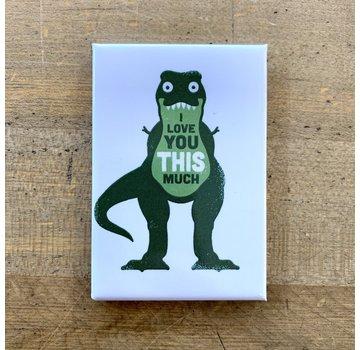 Ephemera Magnet - Dinosaur I Love You This Much