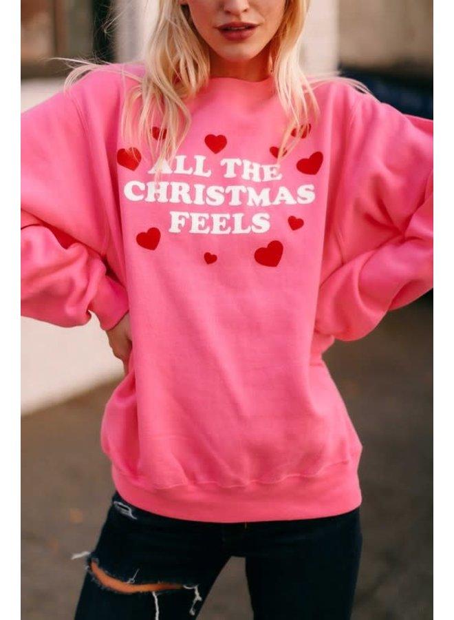 ALL THE CHRISTMAS FEELS SWEATSHIRT