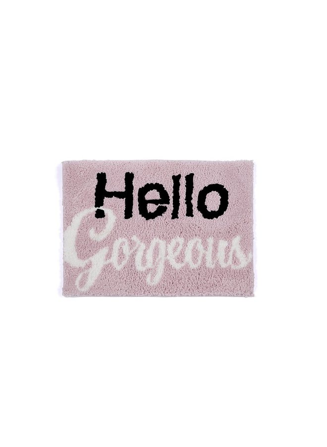 HELLO GORGEOUS BATH MAT
