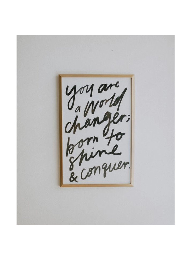 YOU ARE A WORLD CHANGER BANNER 11X17
