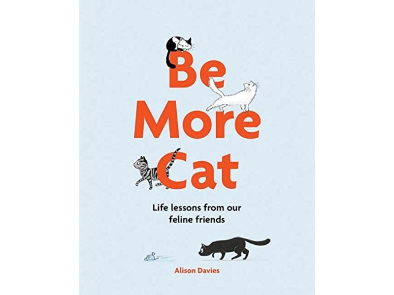 Chronicle Books (Hachette, Mudpuppy) Be More Cat