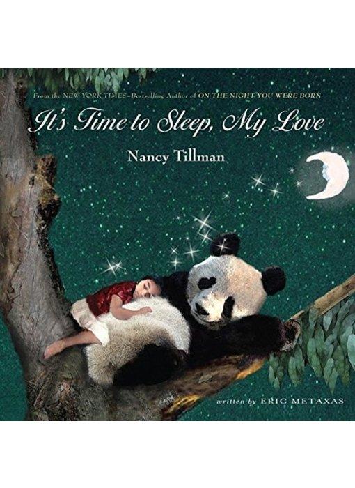 It's time to sleep my love