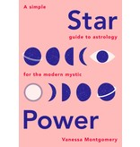 Chronicle Books Star Power: A Simple Guide