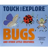 Chronicle Books Touch and Explore: Bugs