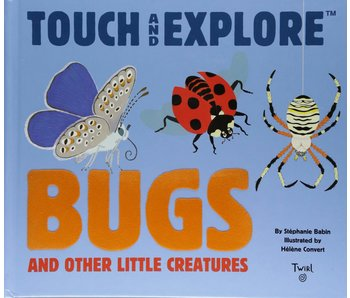 Touch and Explore Bugs