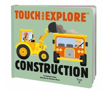 Touch and Explore: Construction