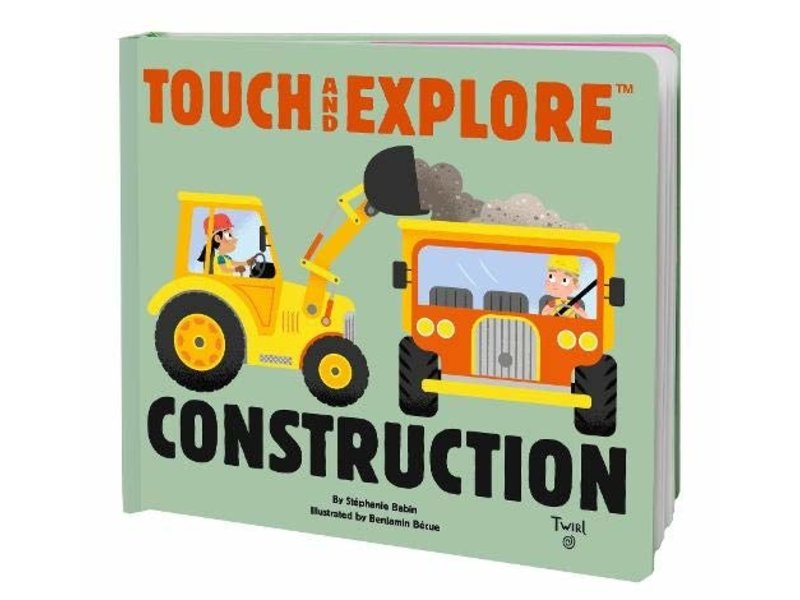Chronicle Books (Hachette, Mudpuppy) Touch and Explore Construction