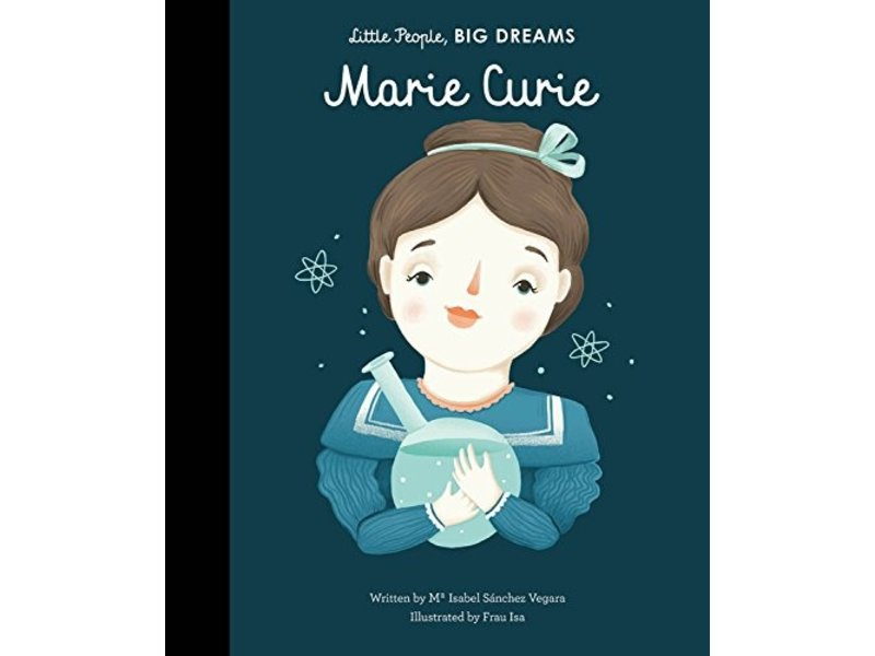 Quarto Publishing Group USA Little People Big Dreams Marie Curie