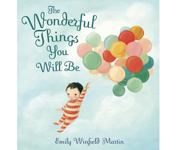 Wonderful Things You Will Be