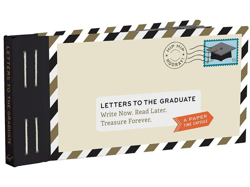 Chronicle Books Letters To The Graduate