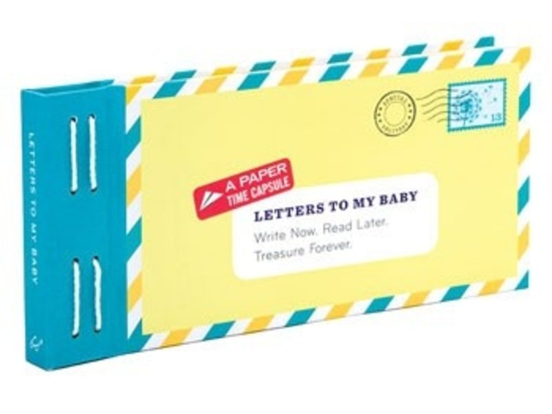 Chronicle Books Letters To My Baby