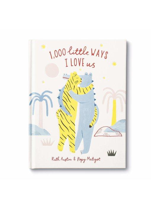 1,000 Little Ways I Love Us