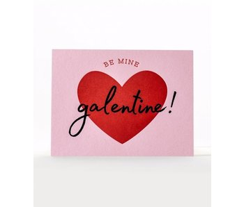 Be Mine Galentine Greeting Card