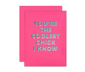 Coolest Chick Friendship Greeting Card