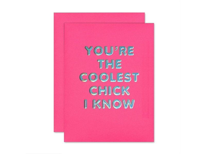 The Social Type Coolest Chick Friendship Greeting Card