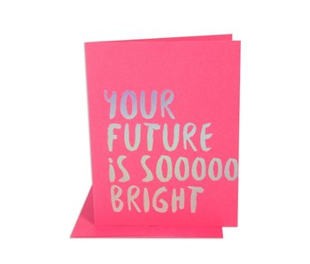 Future So Bright Congrats Greeting Card