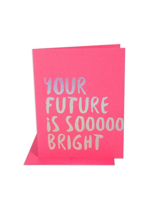Future So Bright Congrats Greeting Card