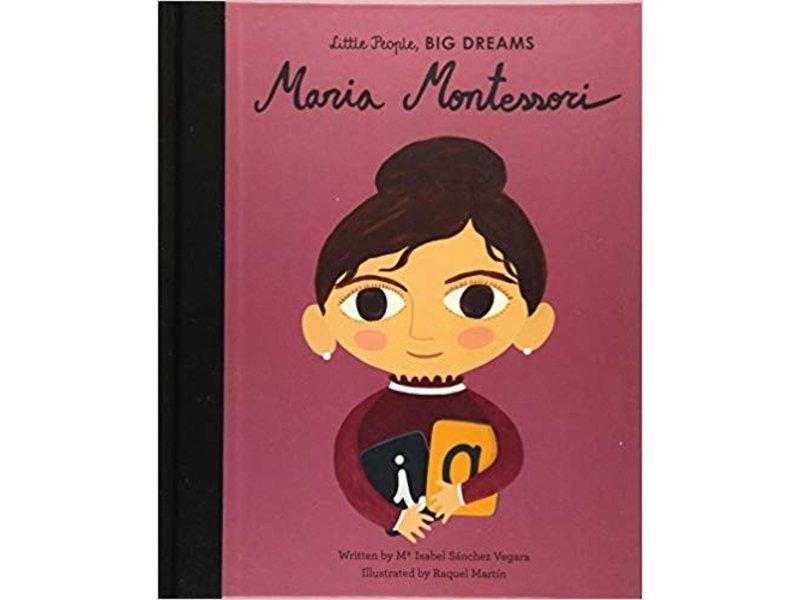 Quarto Publishing Group USA Little People Big Dreams Maria Montessori