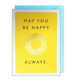 J. Falkner Be Happy Quote Greeting Card