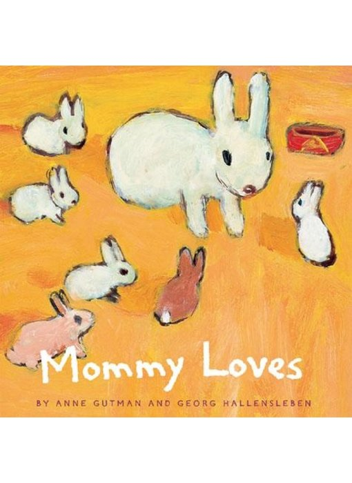 Mommy Loves Board Book