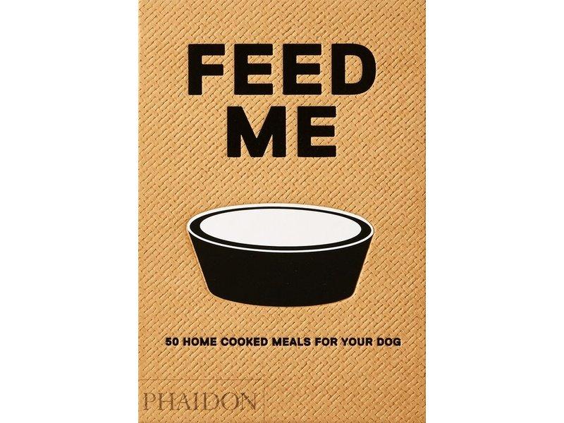 Phaidon (Hachette) Feed Me