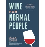 Chronicle Books Wine For Normal People
