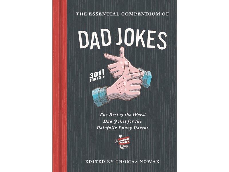 Chronicle Books Essential Compendium Of Dad Jokes