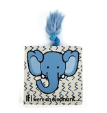 JellyCat Inc If I Were An Elephant Book