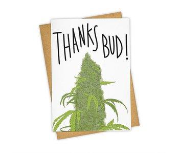 Thanks Bud Greeting Card