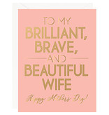 Waste Not Paper Brilliant, Brave, Beautiful Mom