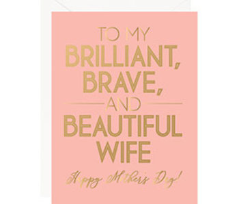 Brilliant, Brave, Beautiful Mom
