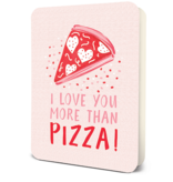 Studio Oh I Love You More Than Pizza