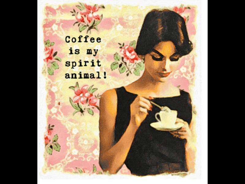 PaperLove Boutique Coffee Is My Spirit Animal