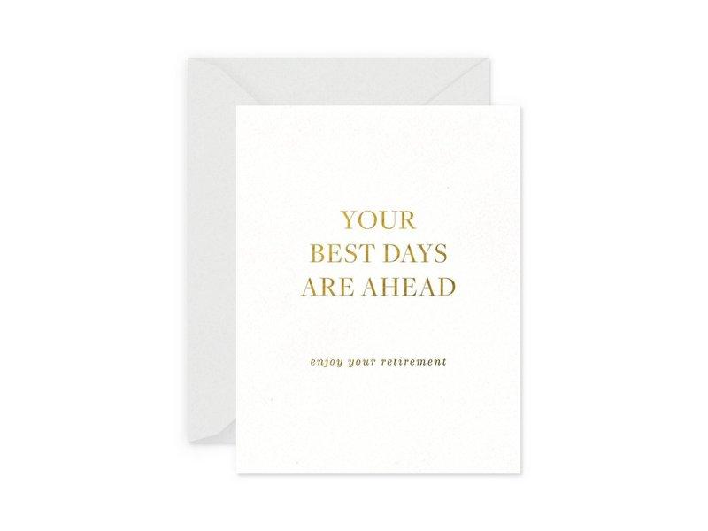 Smitten on Paper Best Days Retirement