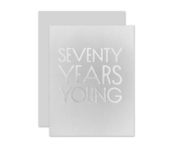 70 Years Young Greeting Card
