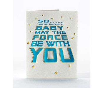 Force Be With You Card