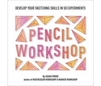 Pencil Workshop: A Guided Sketchbook