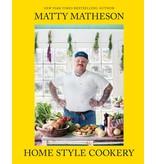 Abrams Matty Matheson: Home Style Cookery